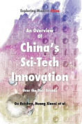 An Overview of China's Sci-Tech Innovation Over the Past Decade