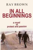 In All Beginnings