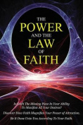 The Power & the Law of Faith