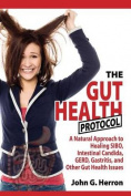 The Gut Health Protocol