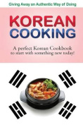 Giving Away an Authentic Way of Doing Korean Cooking