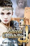 Beloved Crusader
