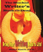 The Blocked Writer's Book of the Dead