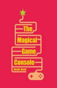 The Magical Game Console