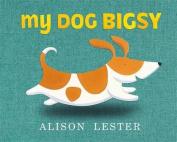 My Dog Bigsy