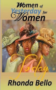 Women of Yesterday for Women of Today
