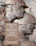 Voices in Bronze and Stone