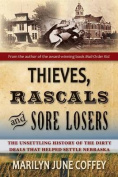 Thieves, Rascals, and Sore Losers