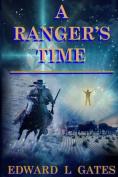 A Ranger's Time