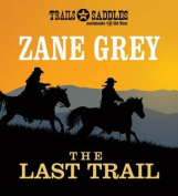 The Last Trail [Audio]