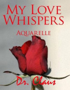 My Love Whispers Aquarelle