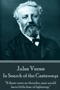 Jules Verne - In Search of the Castaways