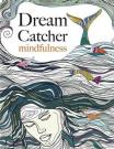 Dream Catcher: Mindfulness