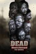 Dead: Blood & Betrayal