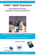Tasc Skill Practice! Test Assessing Secondary Completion Practice Test Question