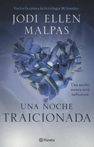 Una Noche. Traicionada [Spanish] by Jodi Ellen Malpas.