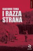 I Razza Strana [ITA]