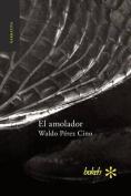 El Amolador [Spanish]