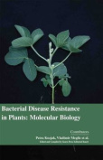 Bacterial Disease Resistance in Plants
