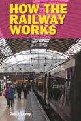 How the Railway Works