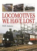Locomotives We Have Lost