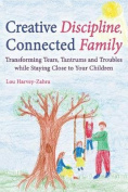 Creative Discipline, Connected Family