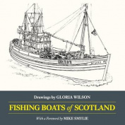 Fishing Boats of Scotland