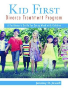 Kid First Divorce Treatment Program