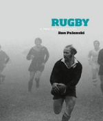 Rugby: A New Zealand History