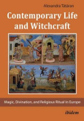Contemporary Life and Witchcraft