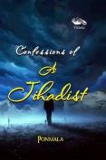 Confession of Jihadist