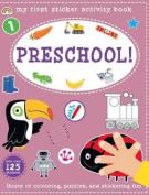 My First Sticker Activity Book - Pre-School!