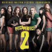 Pitch Perfect 2 [Original Motion Picture Soundtrack] [LP]
