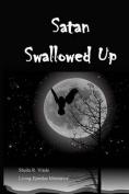 Satan Swallowed Up