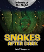 Snakes After Dark