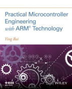 Practical Microcontroller Engineering with Arm? Technology