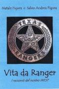 Vita Da Ranger - I Racconti Del Nostro West [ITA]