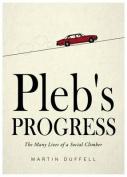 Pleb's Progress