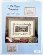 A Cottage Garden Counted Cross Stitch Pattern by Barbara & Cheryl