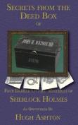 Secrets from the Deed Box of John H Watson MD