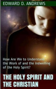 The Holy Spirit and the Christian
