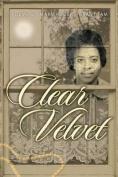 Clear Velvet