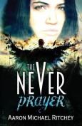 The Never Prayer