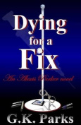 Dying for a Fix