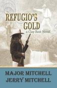 Refugio's Gold