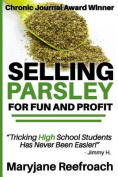 Selling Parsley for Fun and Profit