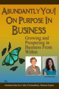 Abundantly You! on Purpose in Business