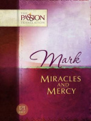 Mark - Miracles and Mercy