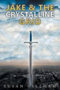 Jake and the Crystalline Grid