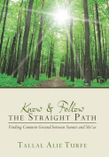 Know and Follow the Straight Path